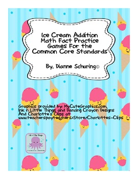 Ice Cream Addition Practice for the Common Core