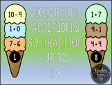Ice Cream Addition & Subtraction to 10