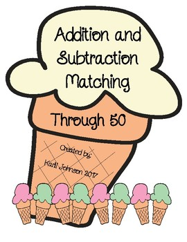 Ice Cream Basic Addition and Subtraction Matching to 50