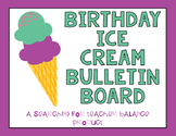 Ice Cream Birthday Board