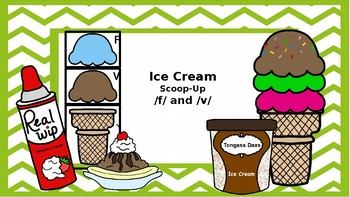 Ice Cream Builder: /F/ and /V/ Articulation Game