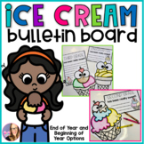 Ice Cream Craft - Bulletin Board - End of the Year / Beginning of the Year