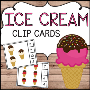 Ice Cream Count & Clip Cards - Summer Theme