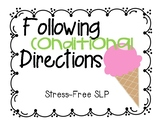 Ice Cream Conditional Directions