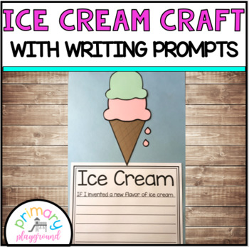 Ice Cream Cone Craft With Writing Prompts/Pages