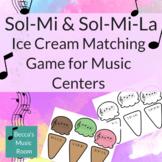 Ice Cream Cone Solfege Matching Game for Sol-Mi and Sol-La-Mi