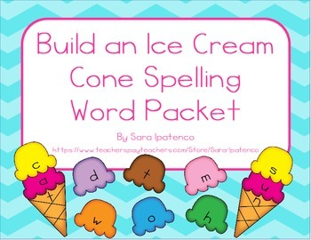 Ice Cream Cone Spelling and Sight Word Practice Packet