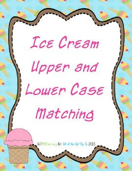 Ice Cream Cone Upper and Lower Case Matching