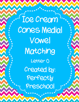 Ice Cream Cones Medial Vowel O