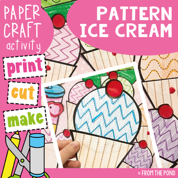 Ice Cream Craft - Simple Shapes and Pattern Lines