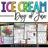 Ice Cream Day: End of the Year Activities and FUN!