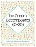 Ice Cream Decomposing! (10-20)