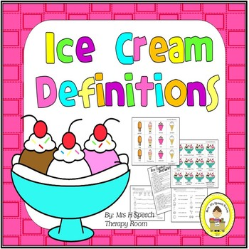 Ice Cream Speech Therapy Definitions