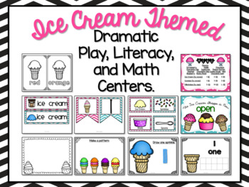 Ice Cream Dramatic Play, Literacy, and Math Centers