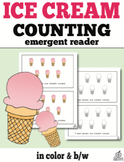 Counting Emergent Reader: Ice Cream Counting 0-10 (One to One Correspondence)