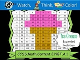 Ice Cream Expanded Notation - Watch, Think, Color! CCSS.2.NBT.A.1