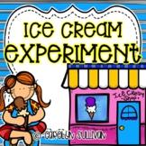 Ice Cream Experiment