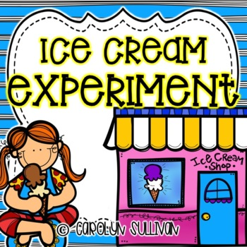 Ice Cream Experiment