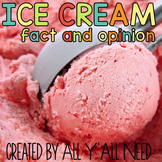 Ice Cream Fact and Opinion