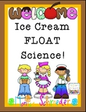 Ice Cream Float Science