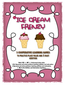 Ice Cream Frenzy, A Place Value Cooperative Game