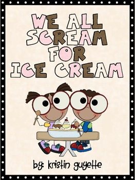 Ice Cream Fun with Activities!