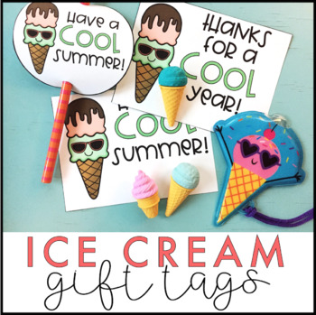 Ice Cream Gift Tags | End of the Year Gift Tags