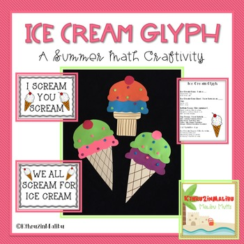 Ice Cream Glyph-A Math Craftivity