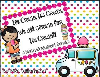 Ice Cream, Ice Cream, We all Scream for Ice Cream- Math Wo