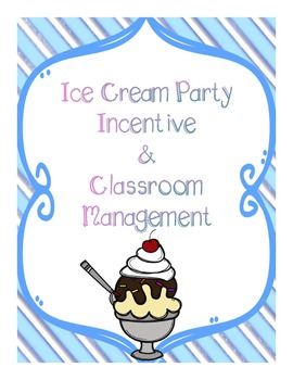 Ice Cream Incentive and Classroom Management