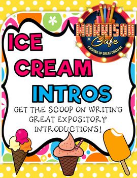Ice Cream Intros: Get the Scoop on Writing Great Expository Introductions