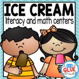 Ice Cream Literacy and Math Centers