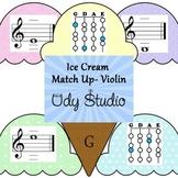 Ice Cream Match Up- Violin