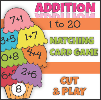 Ice Cream Math Addition Facts to 20 Cut and Play