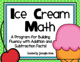 Ice Cream Math: Addition & Subtraction Fact Fluency