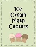 Ice Cream Math Centers - 5 centers