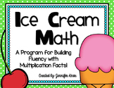 Ice Cream Math: Multiplication Fact Fluency