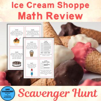 Ice Cream Math Review Scavenger Hunt