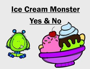 Ice Cream Monster YES/NO