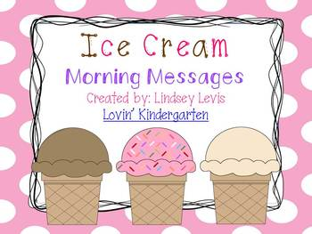 Ice Cream- Morning Messages