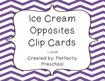 Ice Cream Opposites Clip Cards