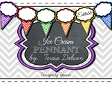 Ice Cream Pennant Banner - EDITABLE