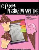 Ice Cream Persuasive Writing