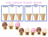 Ice Cream Place Value - A Game to Practice Place Value to the Hundreds Place
