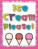 Ice Cream Please!