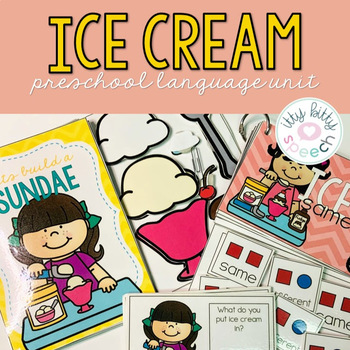 Ice Cream - Preschool Speech & Language Unit