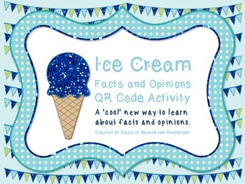 Fact and Opinion QR Code Task Cards - Ice Cream