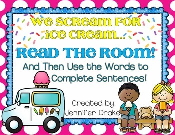 Ice Cream Read the Room!  Use Words To Complete Sentences Using Picture Clues!