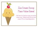 Ice Cream Scoop Place Value Game