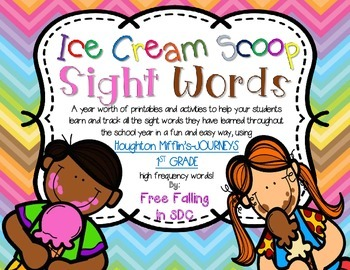 Ice Cream Scoop Sight Words for JOURNEYS (Houghton Mifflin)-1st Grade